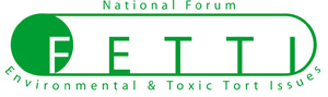 The National Forum for Environmental & Toxic Tort Issues (FETTI) Logo